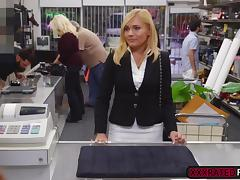 Blonde milf receives cash after getting fucked at the pawnshop