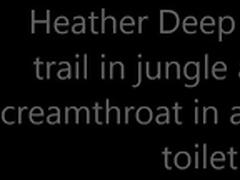 Heather Deep explores trail in jungle and get creamthroat in abandoned toilet